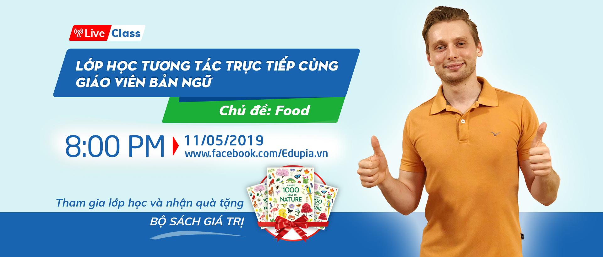 Live class tuần 3 - CHỦ ĐỀ: FOOD