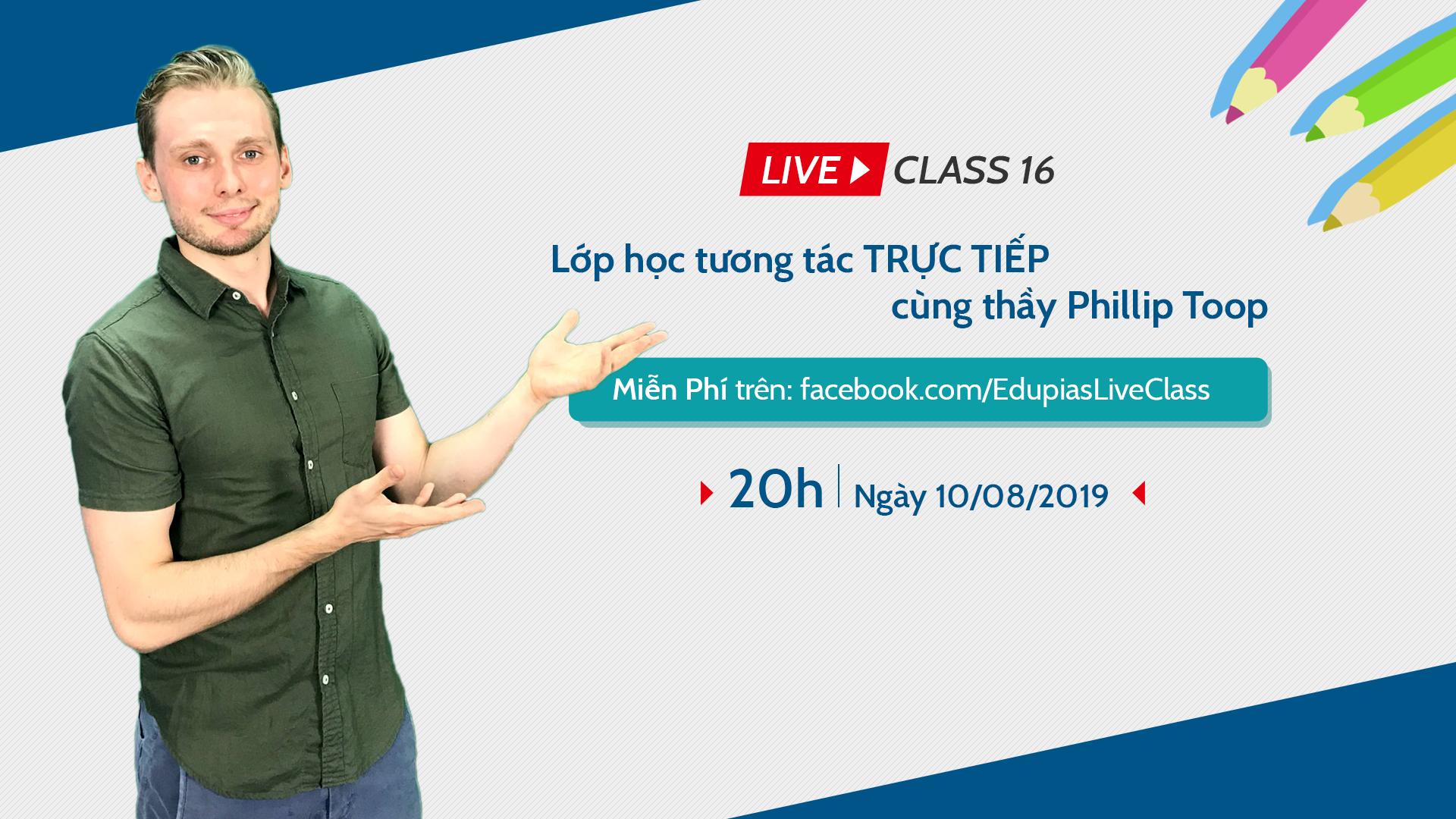 Live Class tuần 16 - Chủ đề: School supplies