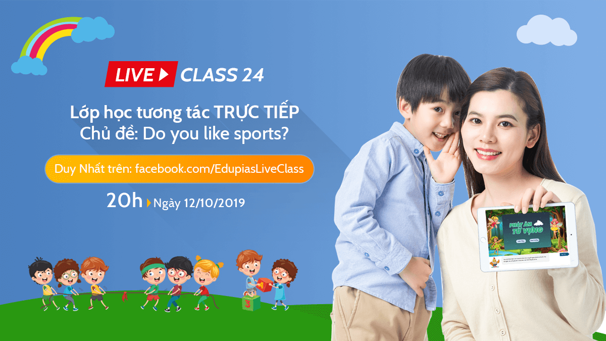 Live class tuần 24 - Chủ đề: Do you like sports?