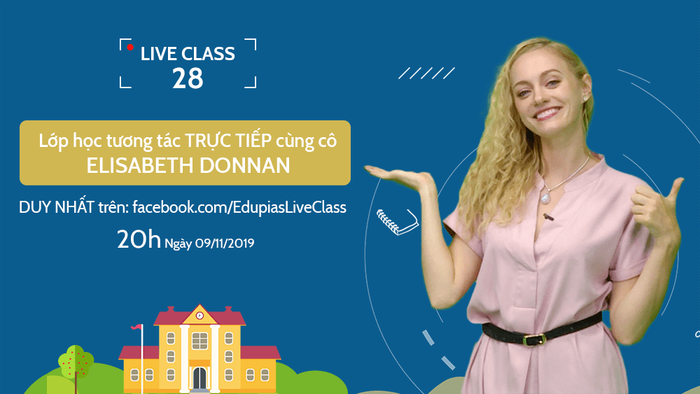 Live class tuần 28 - Chủ đề: What do you do in the morning?