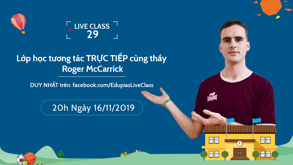 Live class tuần 29 - Chủ đề: Vehicles and their sounds