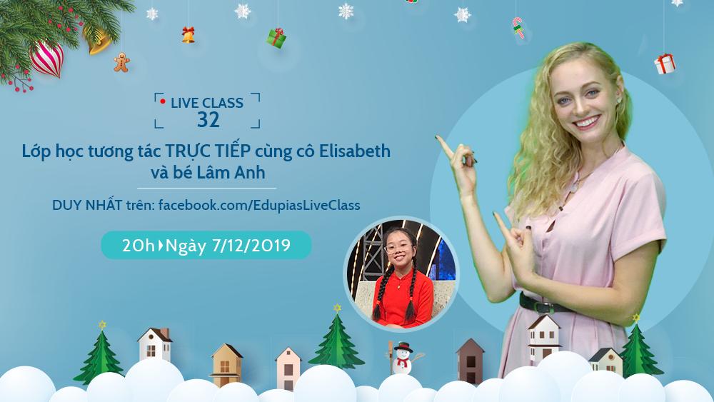 Live class tuần 32 - Chủ đề: Making Christmas cards
