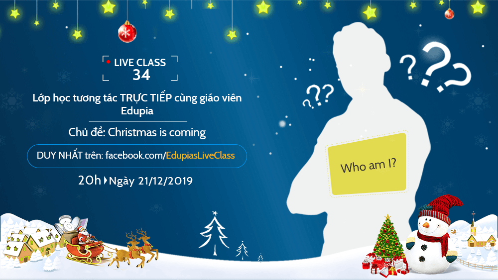 Live class tuần 34 - Chủ đề: Christmas is coming