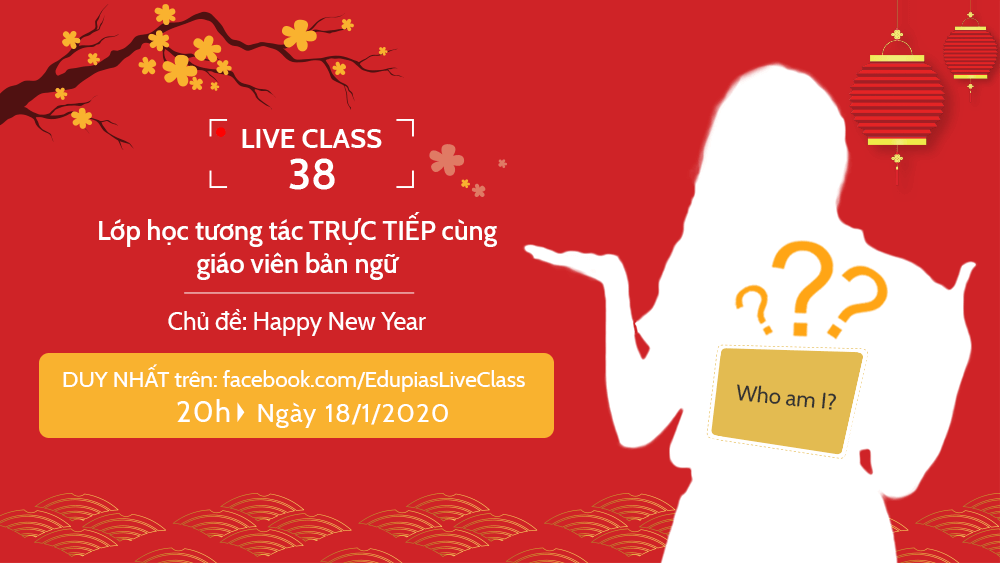 Live class tuần 38 - Chủ đề: Happy New Year