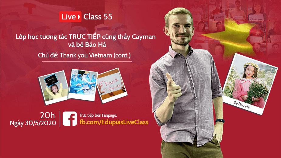 Live class tuần 55 - Chủ đề: Thank you Vietnam (cont.)