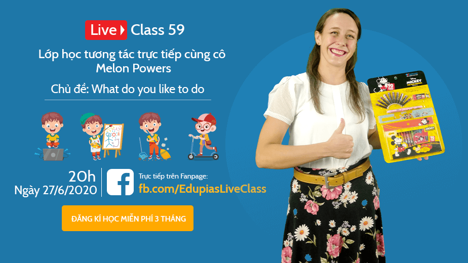 Live class tuần 59 - Chủ đề: What do you like to do?