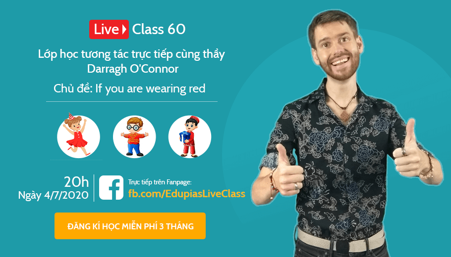Live class tuần 60 - Chủ đề: If you are wearing red