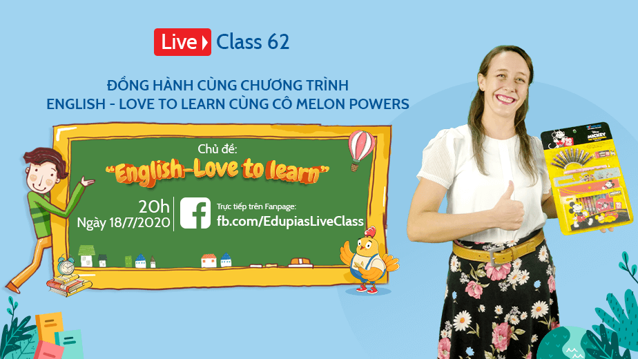 Live class tuần 62 - Chủ đề: English - Love to Learn