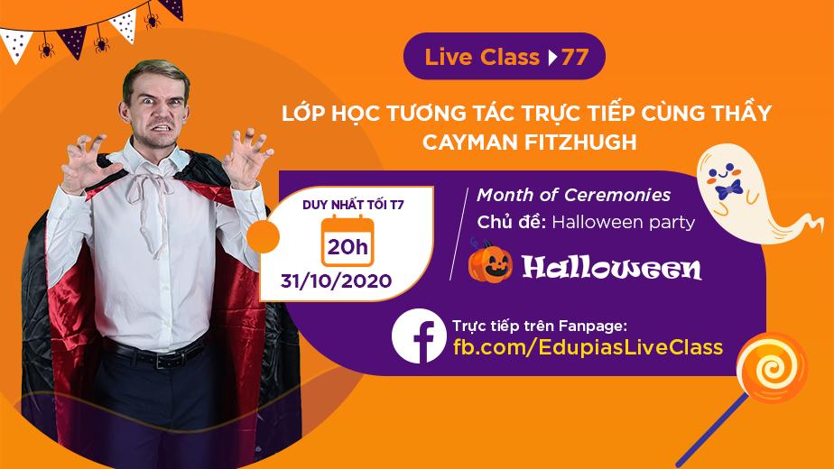 Live class tuần 77 - Chủ đề: Halloween party