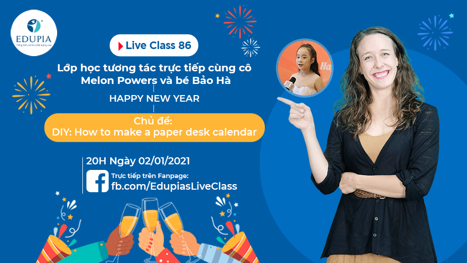 Live class tuần 86 - Chủ đề: How to make a paper desk calendar