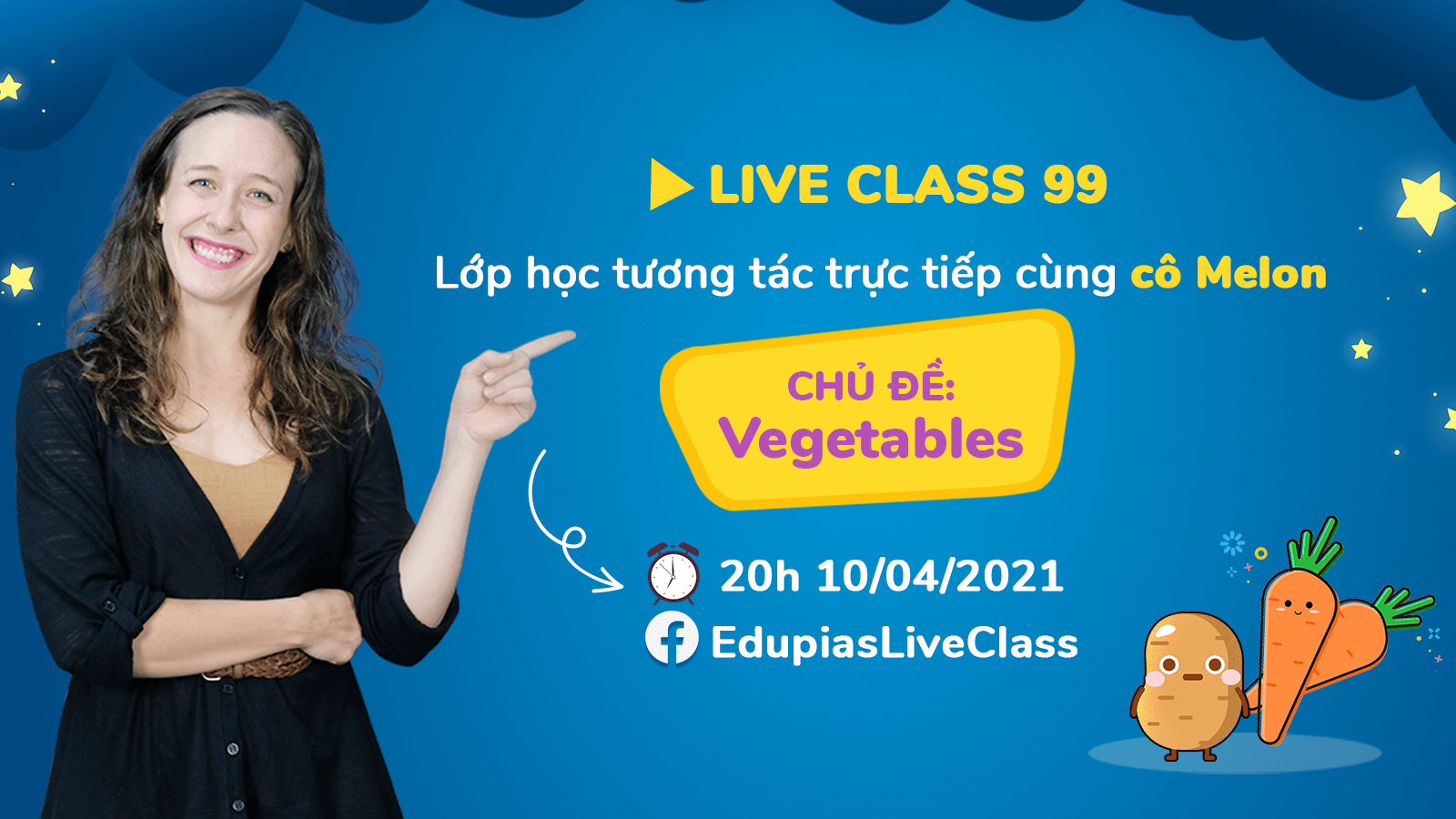 Live class tuần 99 - Chủ đề:  Vegetables