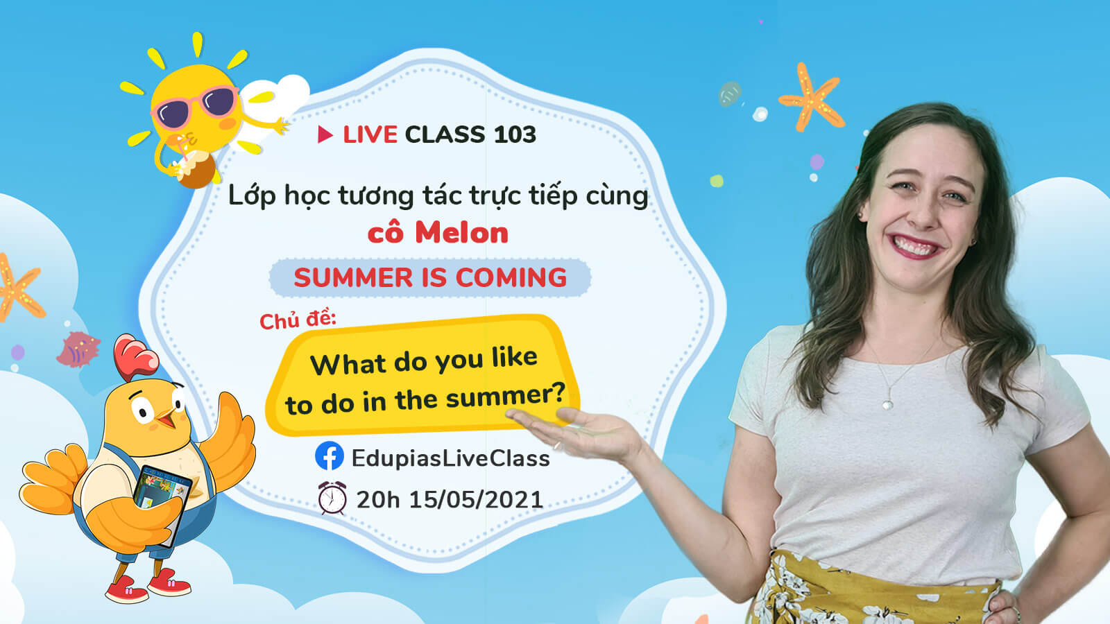 Live class tuần 103 - Chủ đề: What do you like to do in the summer?