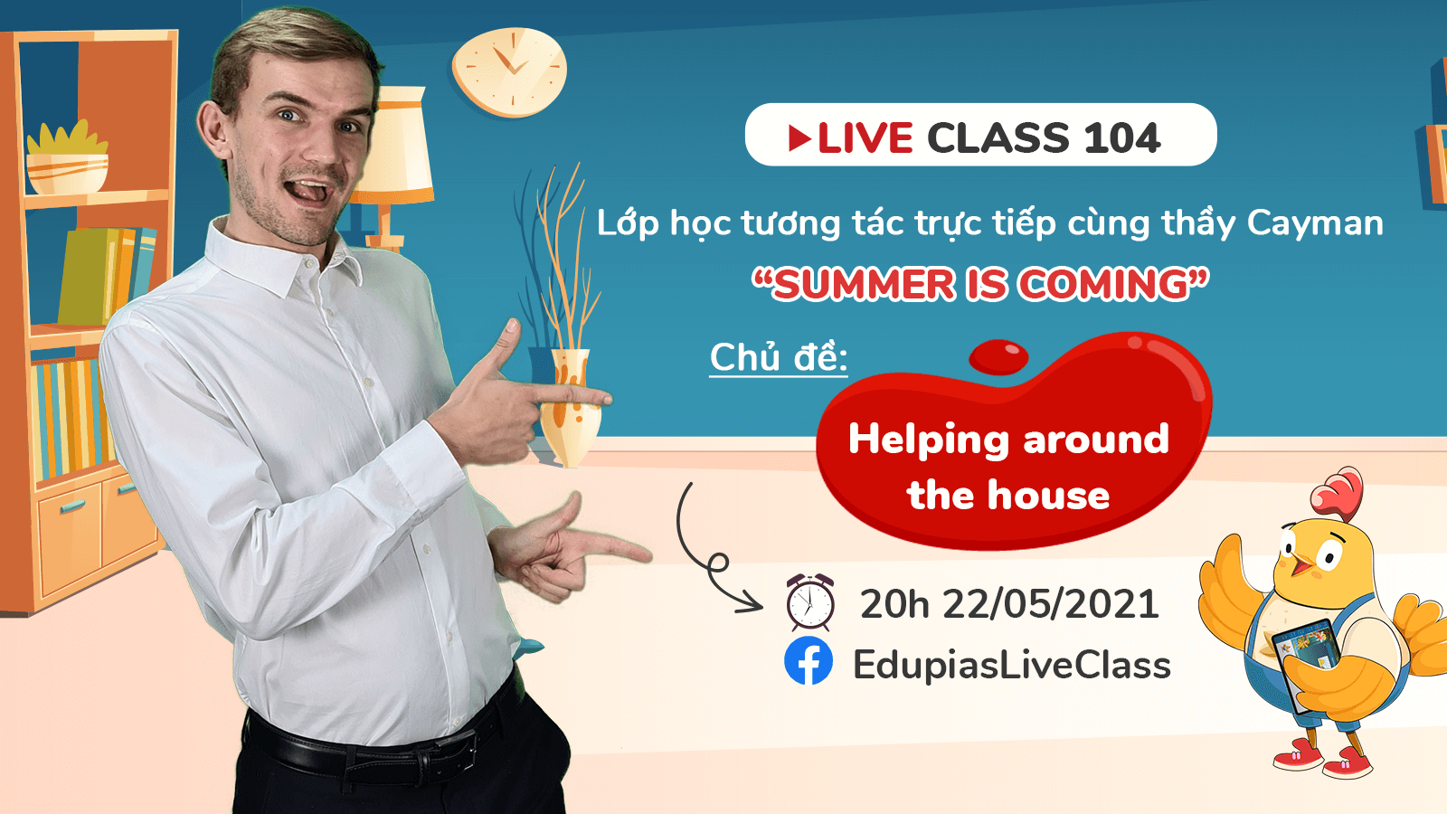 Live class tuần 104 - Chủ đề: Helping around the house