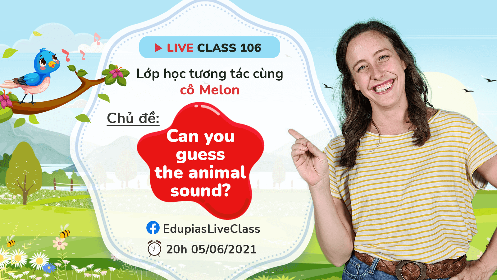 Live class tuần 106 - Chủ đề: Can you guess the animal sound?