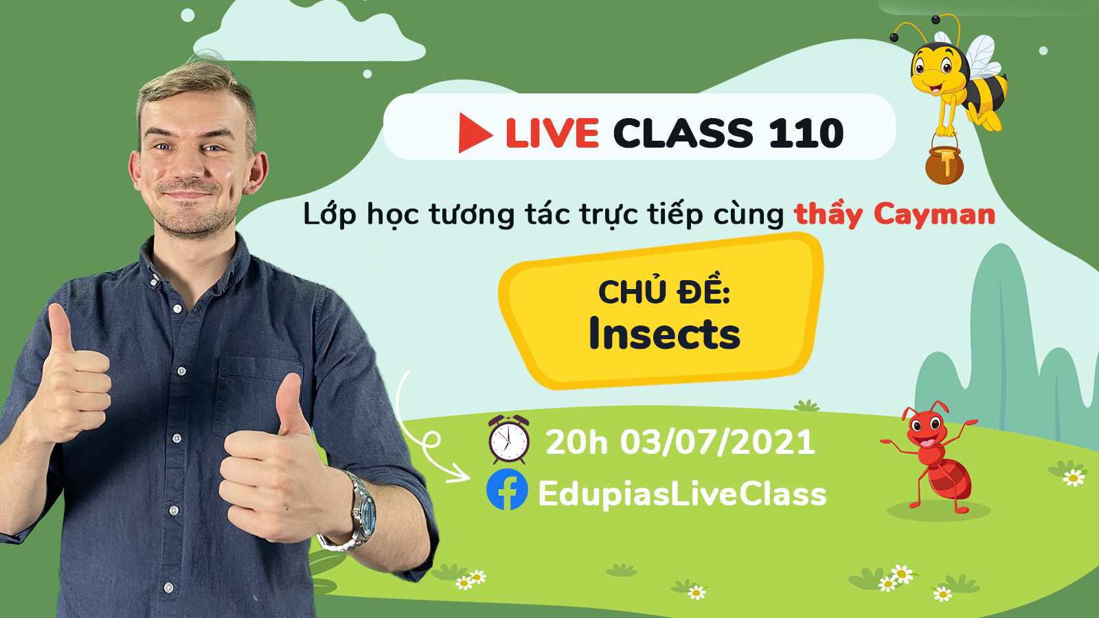Live class tuần 110 - Chủ đề: Insects